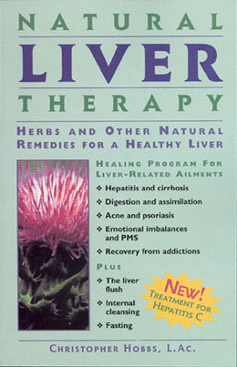 Natural Liver Therapy — Herbs and Other Natural Remedies for a Healthy Liver (1986)