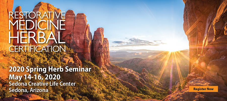 Restorative Medicine Herbal Certification Program, Sedona 2020